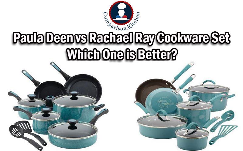 Paula Deen vs Rachael Ray Cookware Set