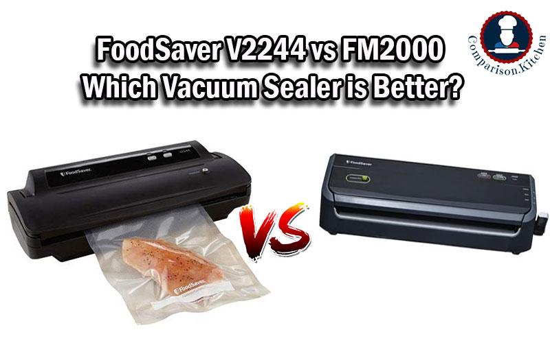 FoodSaver V2244 vs FM2000