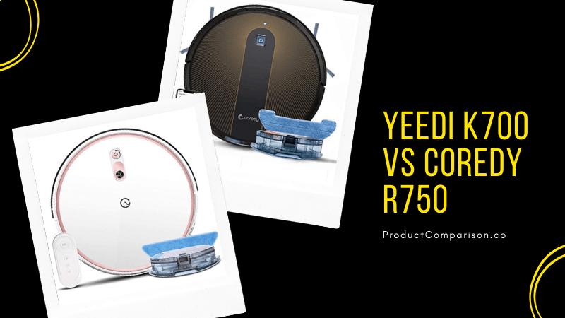 Yeedi K700 vs Coredy R750