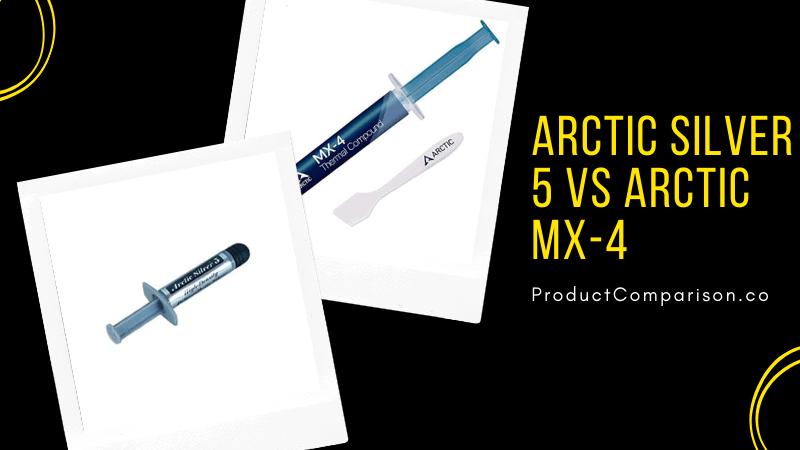 Arctic Silver 5 vs ARCTIC MX-4