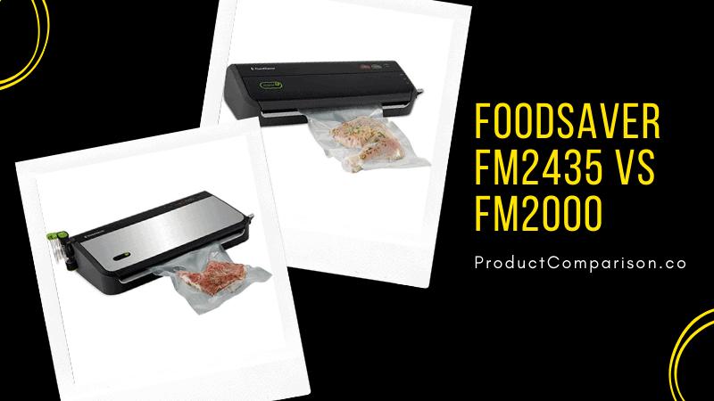 FoodSaver FM2435 vs FM2000