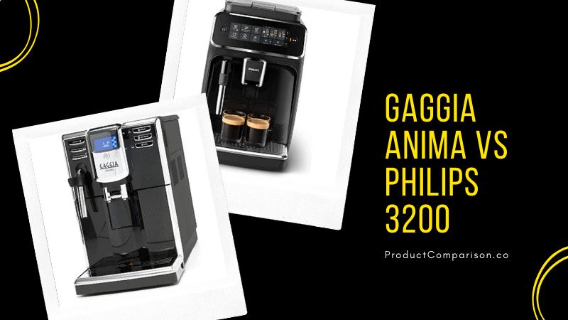 Gaggia Anima vs Philips 3200