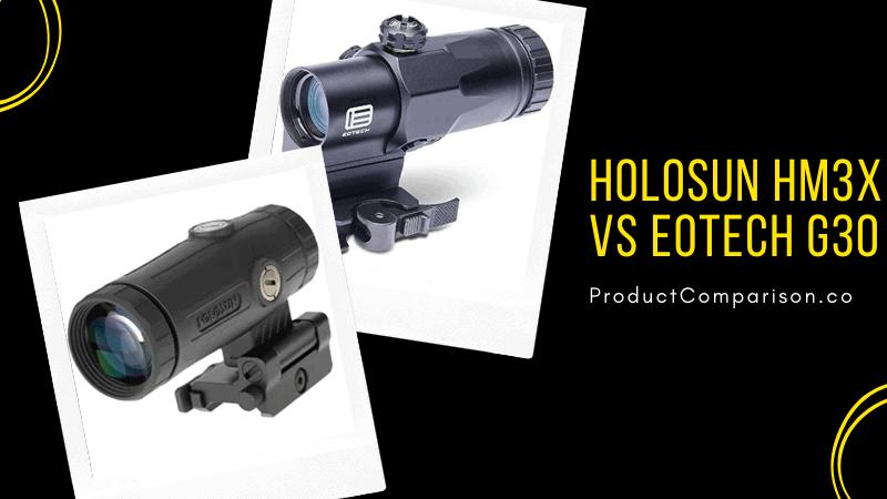 Holosun HM3X vs EOTECH G30.FM
