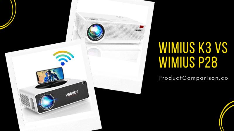 WiMiUS K3 vs WiMiUS P28