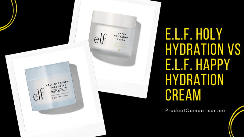 e.l.f. Holy Hydration vs e.l.f. Happy Hydration Cream