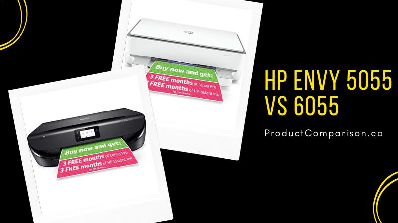 HP ENVY 5055 vs 6055
