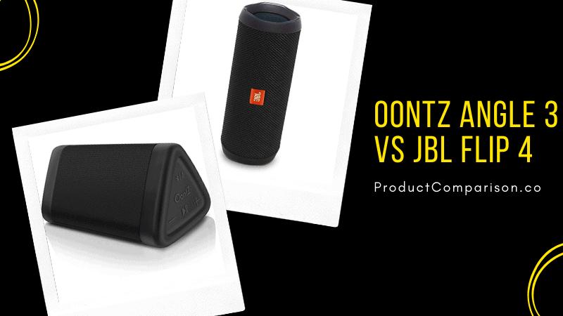 OontZ Angle 3 vs JBL FLIP 4
