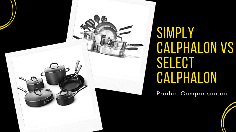 Simply Calphalon Vs Select Calphalon