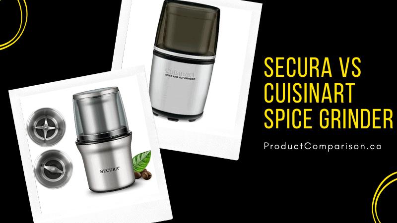 Secura vs Cuisinart spice grinder