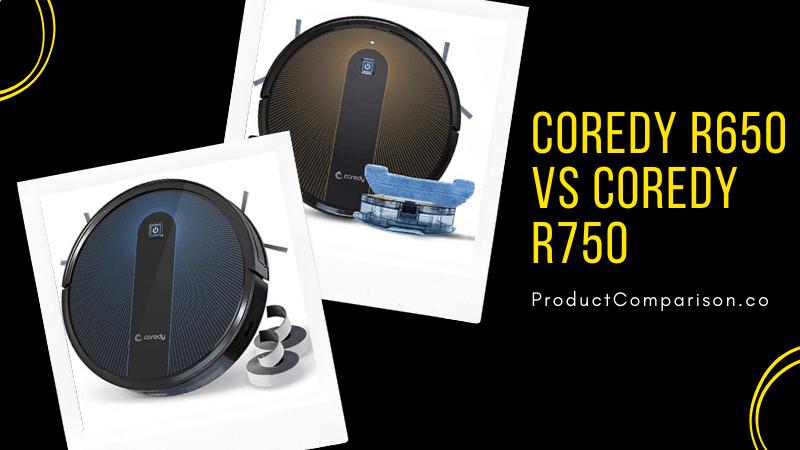 Coredy R650 vs R750 - Comparison of Coredy Robot Vacuum Cleaners