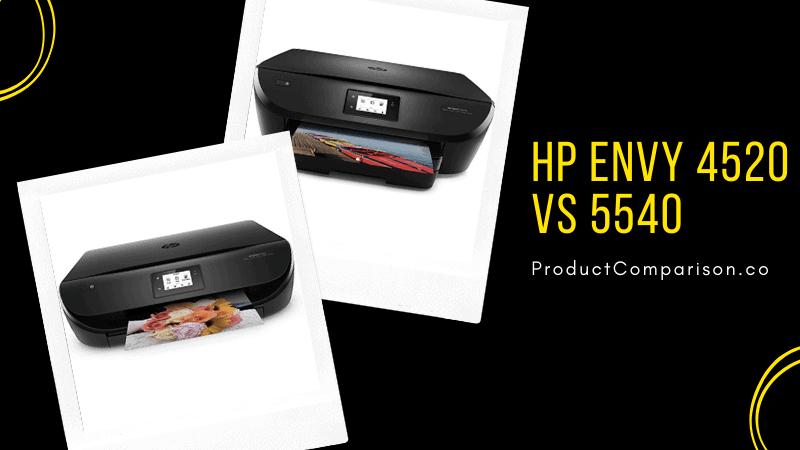 HP Envy 4520 vs 5540