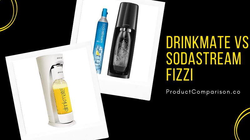 DrinkMate vs SodaStream Fizzi