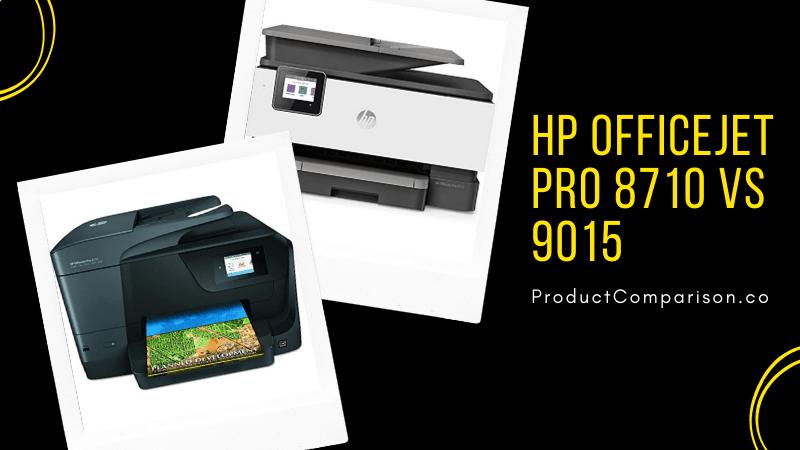 HP OfficeJet Pro 8710 vs 9015